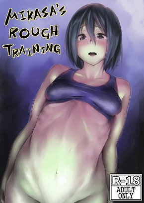 MIKASA'S ROUGH TRAINING